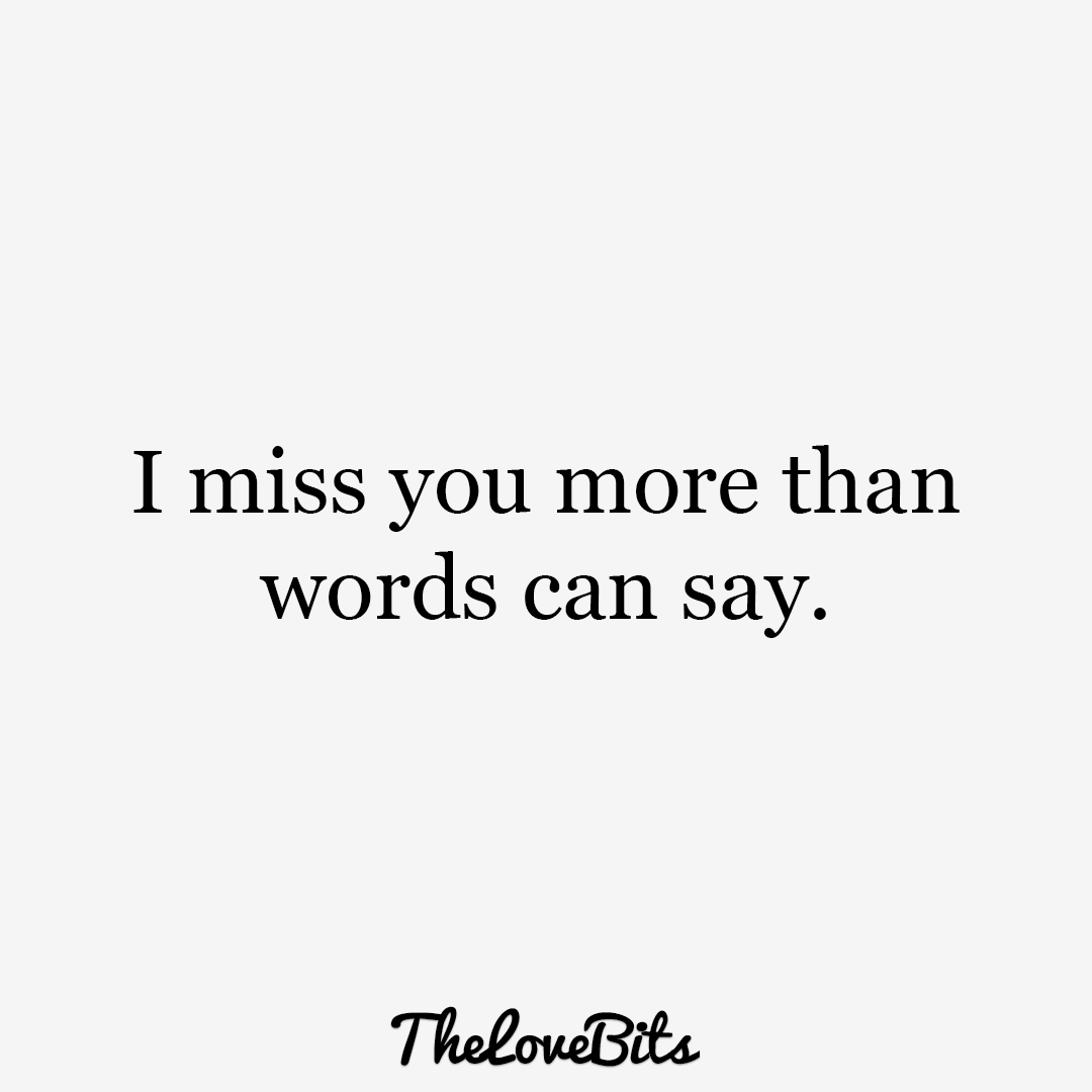Miss Quotes 50 Cute Missing You Quotes To Express Your Feelings  Thelovebits