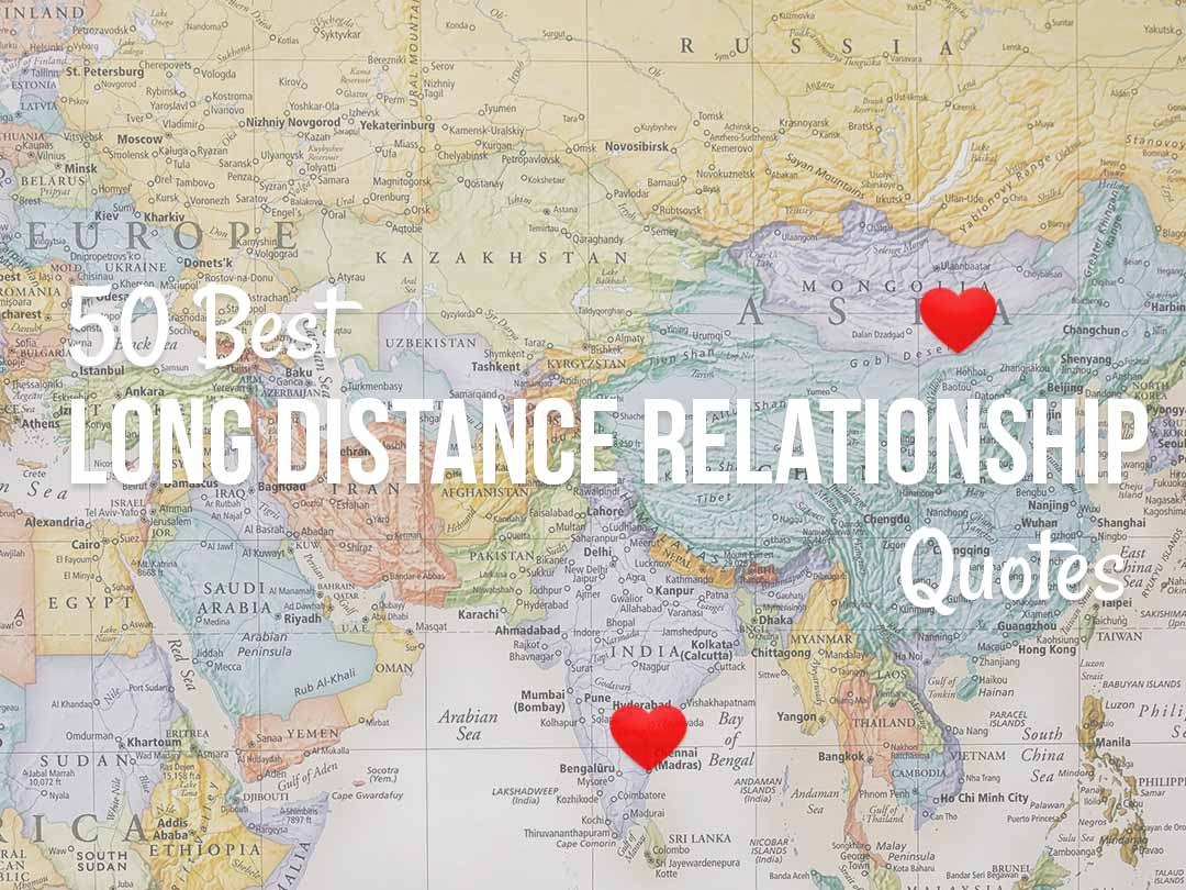 50 Long Distance Relationship Quotes That Will Bring You